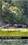 Ayurveda and the Breath