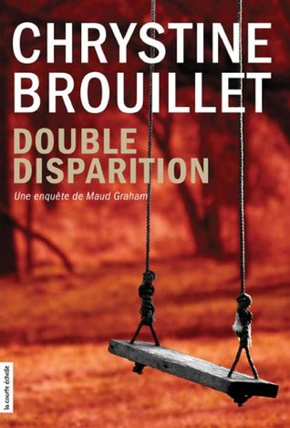 Double disparition (Maud Graham series) (French Edition)