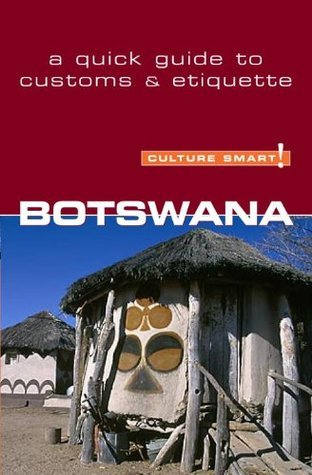 Botswana - Culture Smart! The Essential Guide to Customs & Culture