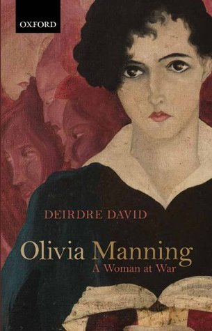 Olivia Manning  A Woman at War