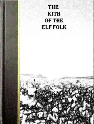 The Kith of the Elf Folk by Lord Dunsany