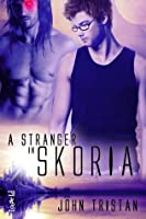 A Stranger in Skoria