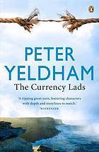 The Currency Lads by Peter Yeldham