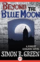Beyond the Blue Moon (Hawk & Fisher, #7)