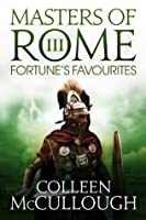 Fortune's Favourites (Masters of Rome)
