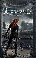 Angelbound (Angelbound Origins, #1)