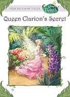 Disney Fairies: Queen Clarion's Secret