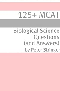 125+ MCAT Biological Science Questions and Answers