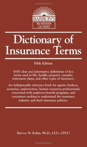 Dictionary of Insurance Terms- 4th edition