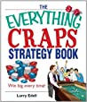 The Everything Craps Strategy Book (Everything by Larry Edell