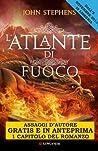 L'atlante di fuoco - Assaggi d'autore gratuiti: Tre bambini. Due mondi. Una profezia