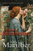 Flame of Sevenwaters (Sevenwaters #6)