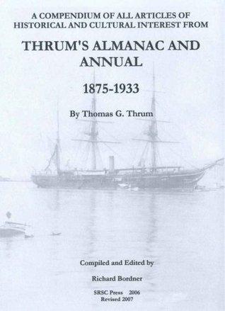 Thrum's Almanac and Annual 1875-1933: Volume IV: Hawaii-Nei 1875-1897