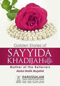 Golden Stories of Sayida Khadija
