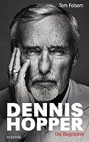Dennis Hopper: Die Biografie (German Edition)