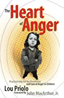The Heart of Anger: Helping Angry Children