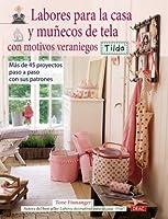 Labores Para La Casa y Muñecos de Tela Con Motivos Veraniegos. Tilda
