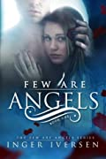 Few Are Angels