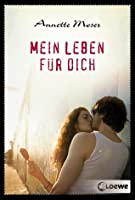 Mein Weg zu dir: Roman (German Edition)