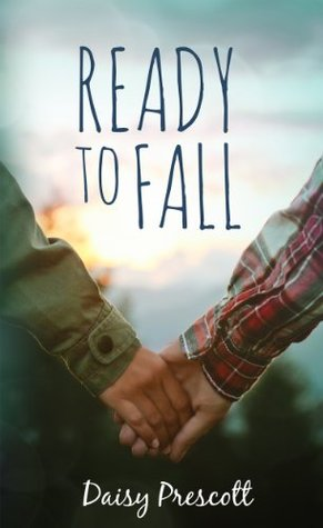 Ready to Fall by Daisy Prescott