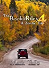 The Book of Riley 4 (The Book of Riley #4)