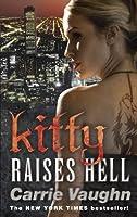 Kitty Raises Hell (Kitty Norville 6)