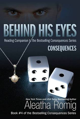 Behind His Eyes: Consequences (Consequences, #1.5)