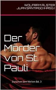 Der Mörder von St. Pauli (Zwischen den Welten)