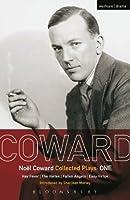 Coward Plays: 1: Hay Fever; The Vortex; Fallen Angels; Easy Virtue (World Classics)