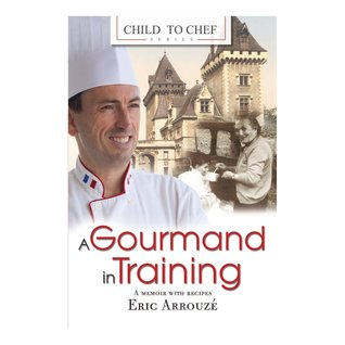A Gourmand in Training (Child to Chef, #1)