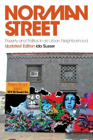 Norman Street  Poverty and Politics in an Urban Neighborhood, Updated Edition
