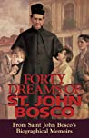 Forty Dreams Of St. John Bosco by John Bosco