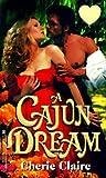A Cajun Dream
