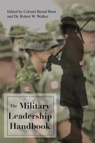 The Military Leadership Handbook (Canadian Defence Academy Press)