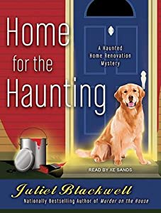 Home for the Haunting (Haunted Home Renovation Mystery, #4)