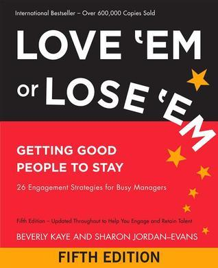 Love-Em-or-Lose-Em-Getting-Good-People-to-Stay-3rd-Edition-