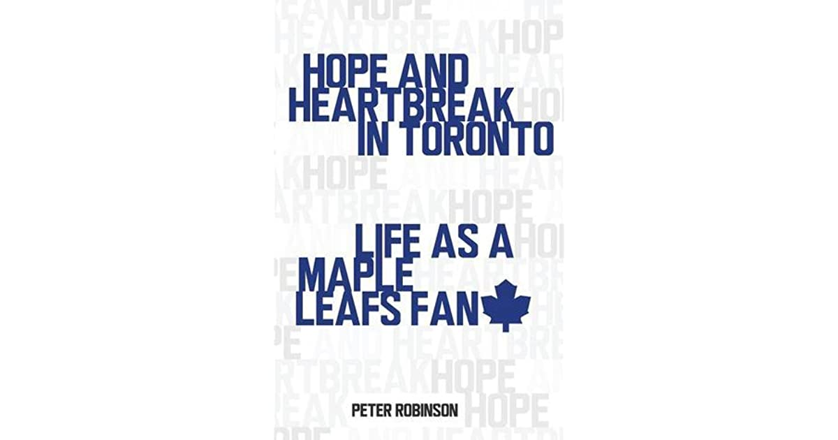 hope and heartbreak in toronto robinson peter