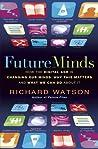 Future Minds: How...