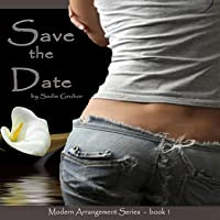 Save the Date (Modern Arrangements, #1)
