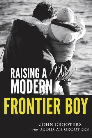 Raising a Modern Frontier Boy: Directing a Film and a Life with My Son
