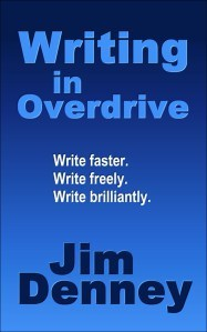 Writing in Overdrive: The Secrets to Writing Faster, Writing Freely, Writing Brilliantly