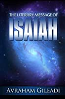 The Literary Message of Isaiah