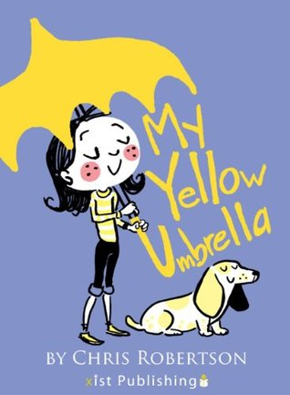 My Yellow Umbrella (Xist Children's Books)