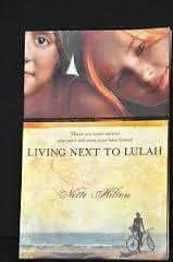 Living Next To Lulah by Nette Hilton