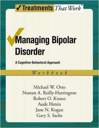 Managing-Bipolar-Disorder-A-Cognitive-Behavior-Treatment-Program-Workbook-Treatments-That-Work-
