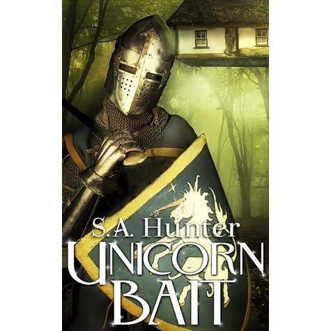 Ebook Unicorn Bait Unicorn Bait 1 By Sa Hunter