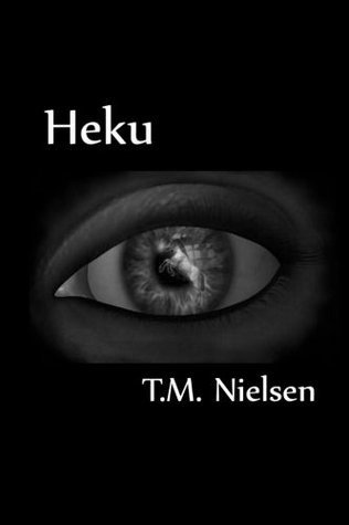 Heku by T.M. Nielsen