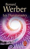 Les Thanatonautes (Cycle des anges, #1)