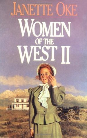Women of the West II: They Called Her Mrs Doc / The Measure of a Heart / A Bride for Donnigan / Heart of the Wilderness