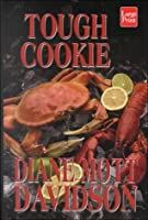 Tough Cookie (Goldy Bear Culinary Mystery, Book 9)